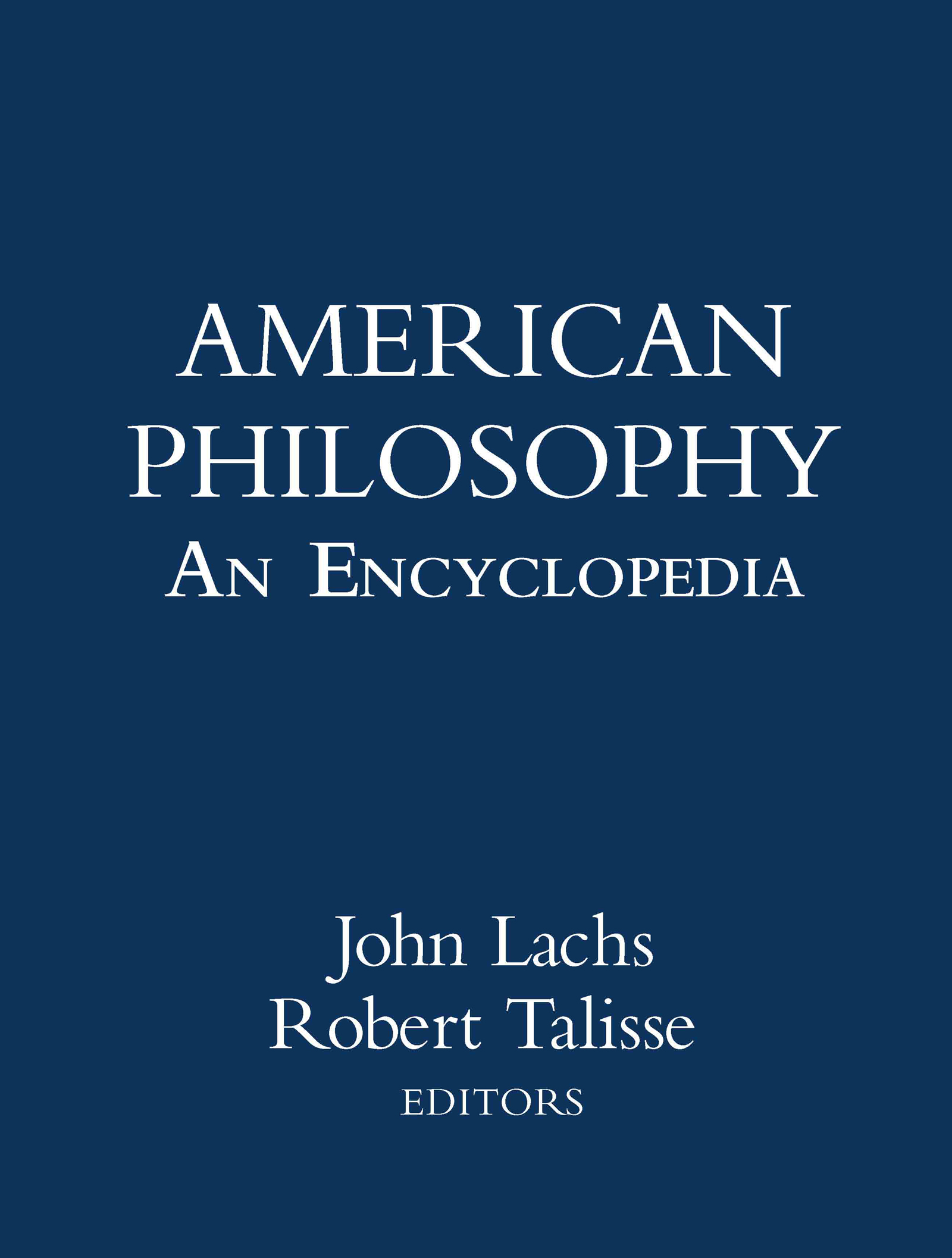 American Philosophy: An Encyclopedia: 1st Edition (Hardback) book cover
