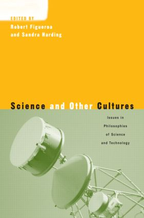 Science and Other Cultures: Issues in Philosophies of Science and Technology (Paperback) book cover