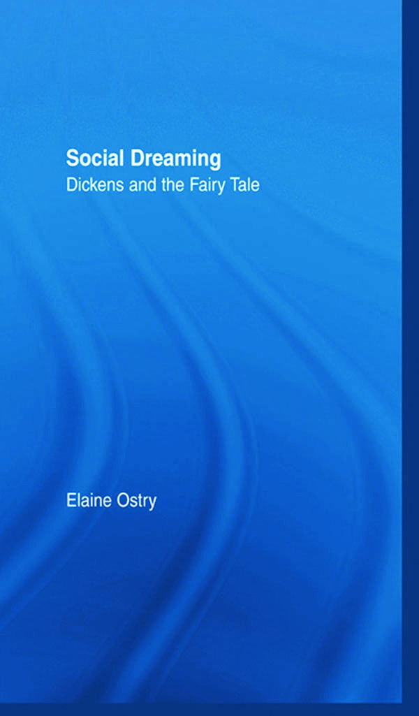 Social Dreaming: Dickens and the Fairy Tale (Hardback) book cover