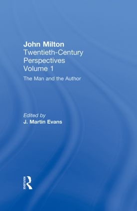The Man and the Author: John Milton: Twentieth Century Perspectives (Hardback) book cover
