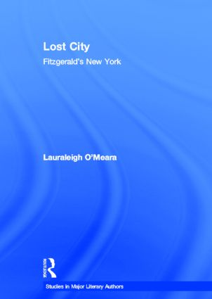 Lost City: Fitzgerald's New York (Hardback) book cover