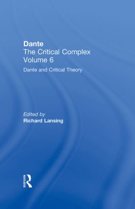 Dante and Interpretation: From the Renaissance to the Romantics: Dante: The Critical Complex, 1st Edition (Hardback) book cover