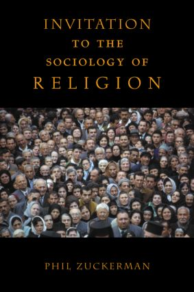 Invitation to the Sociology of Religion: 1st Edition (Paperback) book cover