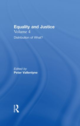 Distribution of What?: Equality and Justice, 1st Edition (Hardback) book cover