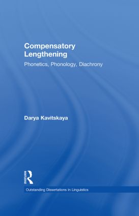 Compensatory Lengthening: Phonetics, Phonology, Diachrony (Hardback) book cover