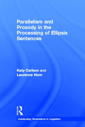 Parallelism and Prosody in the Processing of Ellipsis Sentences: 1st Edition (Paperback) book cover