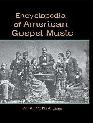 Encyclopedia of American Gospel Music: 1st Edition (Hardback) book cover