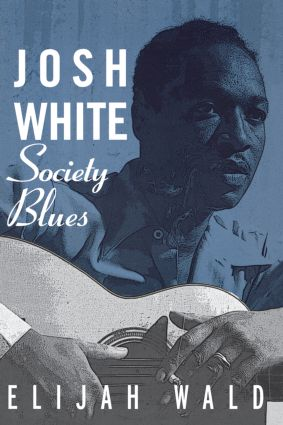 Josh White: Society Blues (Paperback) book cover