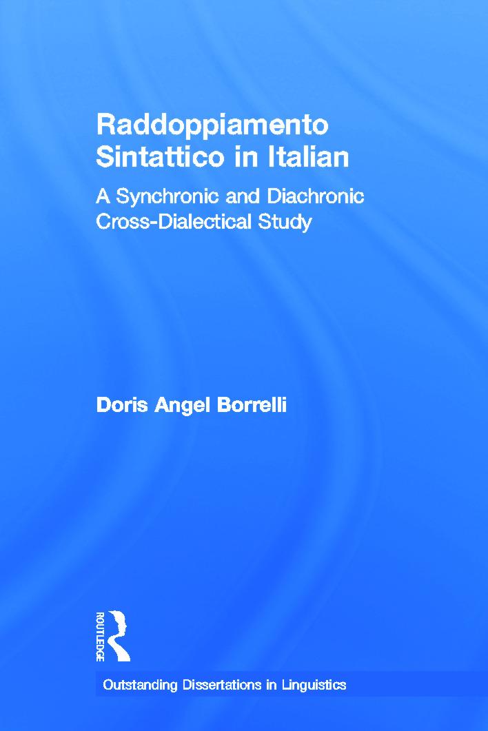 Raddoppiamento Sintattico in Italian: A Synchronic and Diachronic Cross-Dialectical Study, 1st Edition (Hardback) book cover
