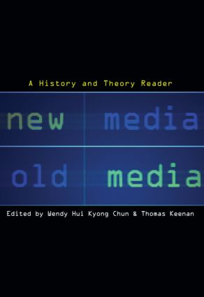 New Media, Old Media: A History and Theory Reader (Paperback) book cover