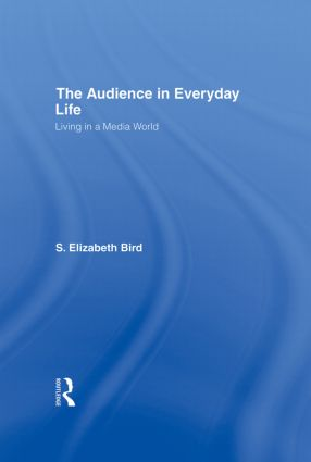 The Audience in Everyday Life: Living in a Media World, 1st Edition (Hardback) book cover