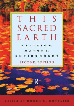 This Sacred Earth: Religion, Nature, Environment, 2nd Edition (Paperback) book cover