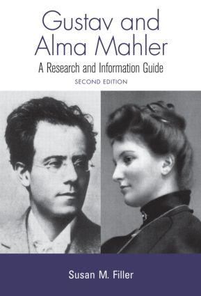 Gustav and Alma Mahler: A Research and Information Guide book cover