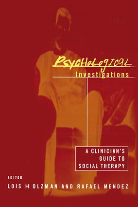 Psychological Investigations: A Clinician's Guide to Social Therapy (Paperback) book cover