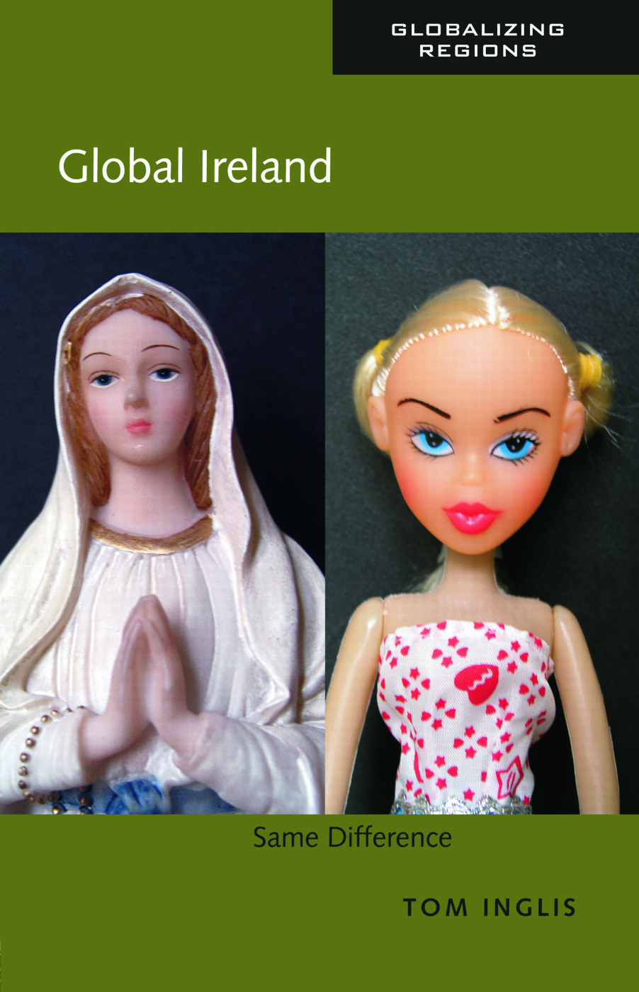 Global Ireland: Same Difference book cover