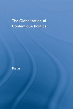 The Globalization of Contentious Politics: The Amazonian Indigenous Rights Movement book cover