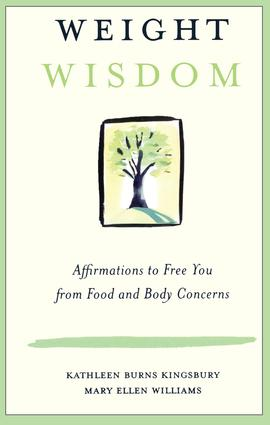 Weight Wisdom: Affirmations to Free You from Food and Body Concerns (Paperback) book cover