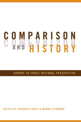 Comparison and History: Europe in Cross-National Perspective, 1st Edition (Paperback) book cover