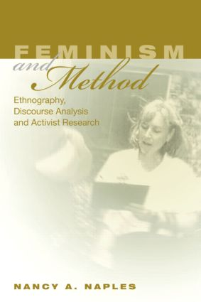 Feminism and Method: Ethnography, Discourse Analysis, and Activist Research, 1st Edition (Paperback) book cover