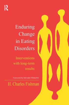 Enduring Change in Eating Disorders: Interventions with Long-Term Results (Hardback) book cover