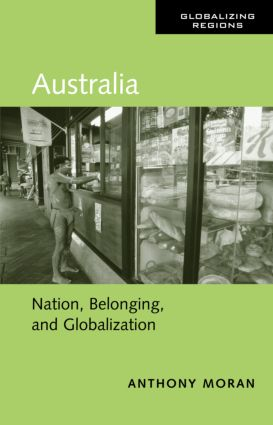 Australia: Nation, Belonging, and Globalization book cover