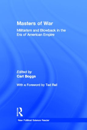 Masters of War: Militarism and Blowback in the Era of American Empire book cover