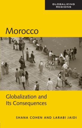 Morocco: Globalization and Its Consequences book cover