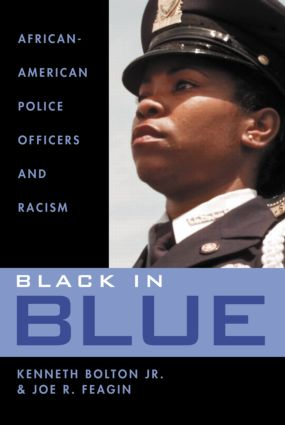 Black in Blue: African-American Police Officers and Racism (Hardback) book cover