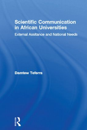Scientific Communication in African Universities: External Assistance and National Needs, 1st Edition (Paperback) book cover