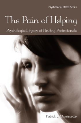 The Pain of Helping: Psychological Injury of Helping Professionals book cover