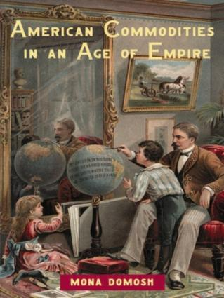 American Commodities in an Age of Empire: 1st Edition (Hardback) book cover