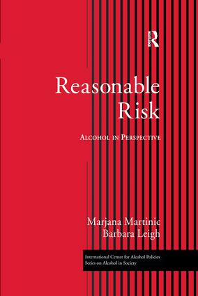 Reasonable Risk: Alcohol in Perspective (Hardback) book cover
