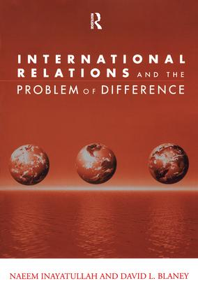 International Relations and the Problem of Difference: 1st Edition (Paperback) book cover