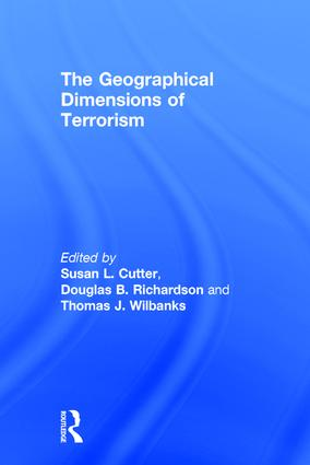 The Geographical Dimensions of Terrorism: 1st Edition (Paperback) book cover