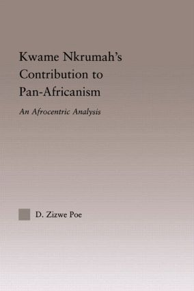 Kwame Nkrumah's Contribution to Pan-African Agency
