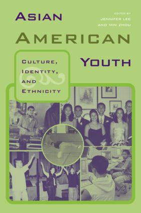 Asian American Youth: Culture, Identity and Ethnicity, 1st Edition (Paperback) book cover