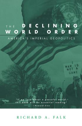 The Declining World Order: America's Imperial Geopolitics book cover