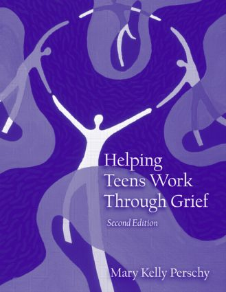 Helping Teens Work Through Grief: 2nd Edition (e-Book) book cover