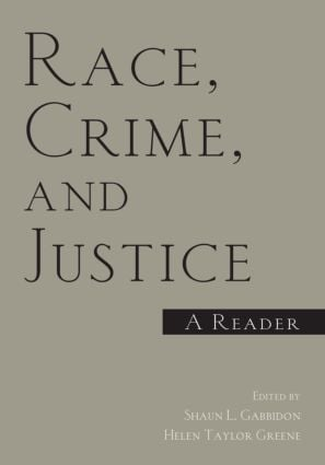 Race, Crime, and Justice