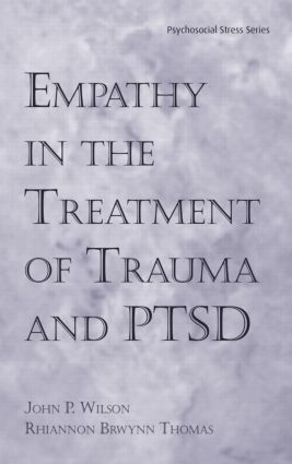 Empathy in the Treatment of Trauma and PTSD book cover