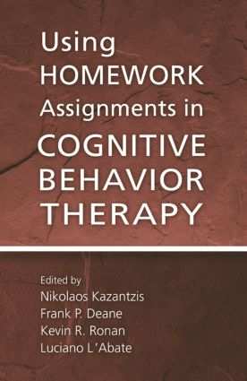Using Homework Assignments in Cognitive Behavior Therapy (Hardback) book cover
