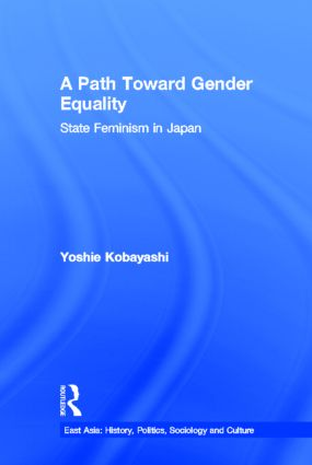 A Path Toward Gender Equality: State Feminism in Japan book cover