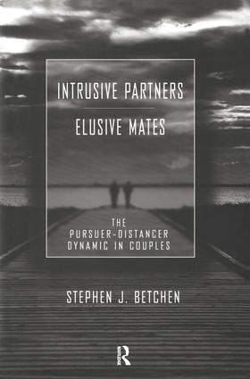 Intrusive Partners - Elusive Mates: The Pursuer-Distancer Dynamic in Couples (Hardback) book cover