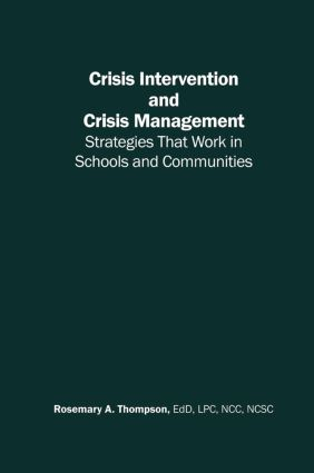 Crisis Intervention and Crisis Management: Strategies that Work in Schools and Communities, 1st Edition (Hardback) book cover