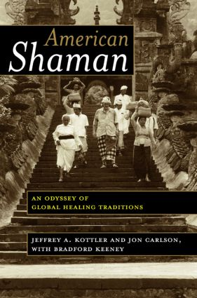 American Shaman: An Odyssey of Global Healing Traditions (Paperback) book cover