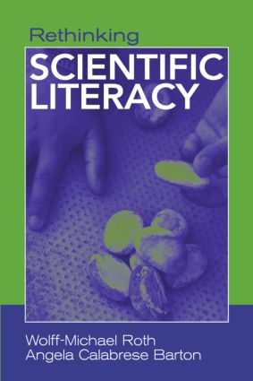 Rethinking Scientific Literacy: 1st Edition (Paperback) book cover