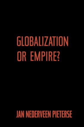 Globalization or Empire?: 1st Edition (Paperback) book cover