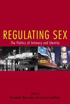 Regulating Sex: The Politics of Intimacy and Identity (Paperback) book cover