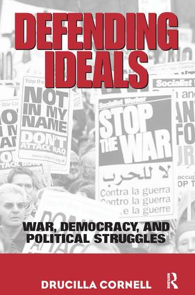 Defending Ideals: War, Democracy, and Political Struggles, 1st Edition (Hardback) book cover