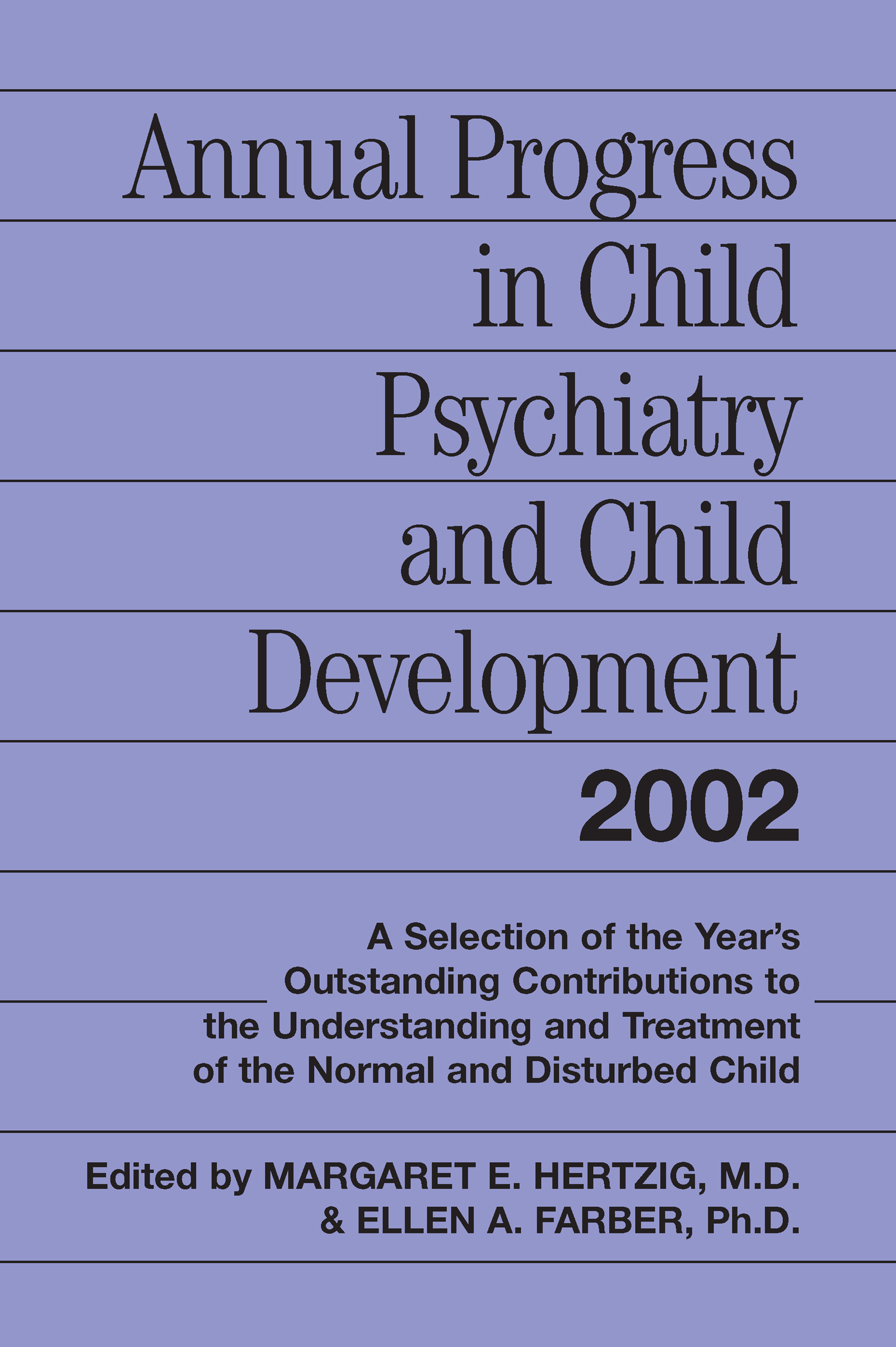 Annual Progress in Child Psychiatry and Child Development 2002: 1st Edition (Hardback) book cover